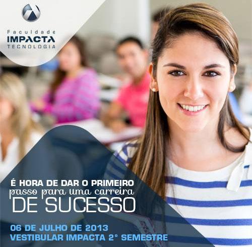 Faculdade Impacta Tecnologia vestibular 2o. semestre