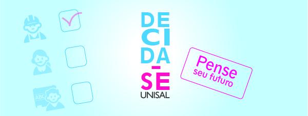 UNISAL promove quinta edição do Decida-se