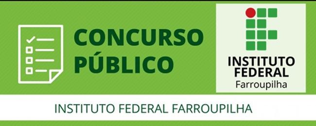 Concurso Público para Técnicos Administrativos em Educação do IF FARROUPILHA