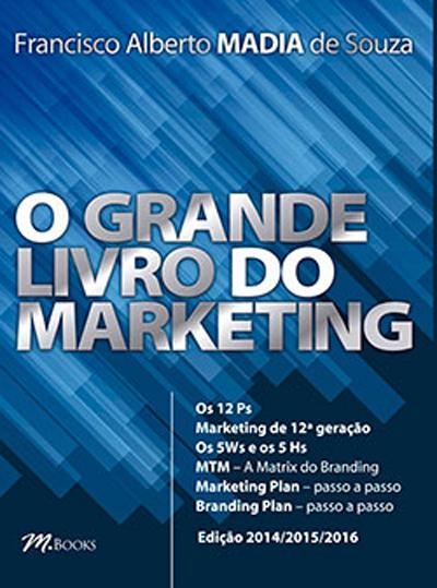 """Nova edição de """"O Grande Livro do Marketing"""""""