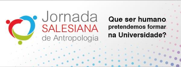 UNISAL promove Jornada Salesiana de Antropologia